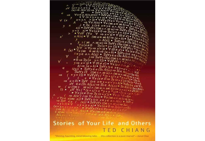Book cover: Stories of Your Life and Others, by Ted Chiang